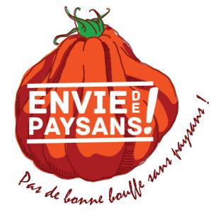 affiche de campagne, un tomate qui a sur lui la phrase Envie de Paysans! plus un phrase autour Pas de bonne bouffe sans paysans!