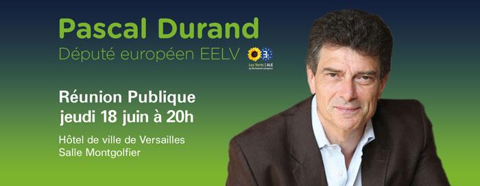 réunion publique de Pascal Durand le 18 juin 2015 à 20h Hôtel de ville de Versailles